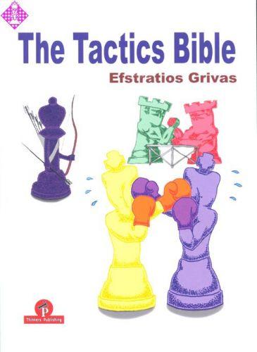 The Tactics Bible_Efstratios Grivas (2019) PDF+PGN+ePub+Mobi Lmgrittb