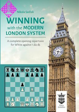 Winning with the modern London system by Nikola Sedlak PDF+PGN Losedwwtmls